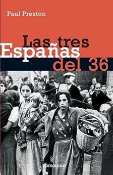 Las tres Españas del 36 de [Preston, Paul]