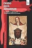Credo quia absurdum : la religión, la Iglesia y los fenómenos místicos a examen