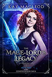 The Mage-Lord's Legacy (The Constellation Saga Book 2)