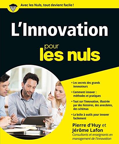 L'innovation pour les nuls par Pierre d' Huy, Jérôme Lafon