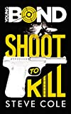 Young Bond - Tome 1 - Shoot to Kill