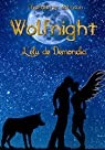 Wolfnight: Tome 2 : L'élu de Démondia par Johnson