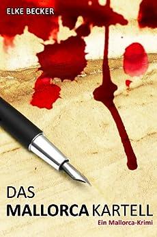 Das Mallorca Kartell (German Edition) by [Becker, Elke]
