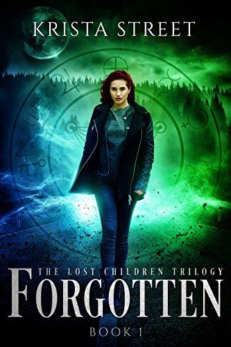 Forgotten: Book #1 in The Lost Children Trilogy by Krista Street