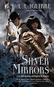 Silver Mirrors par [Aguirre, A. A.]