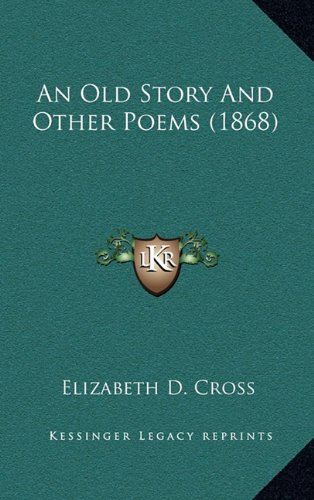 An Old Story and Other Poems (1868)