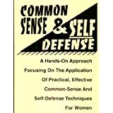 Common-Sense & Self-Defence (English Edition)