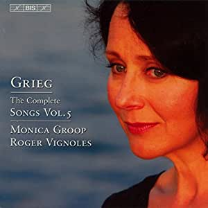 Grieg - The Complete Songs, Vol 5