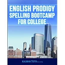 English Prodigy Spelling Bootcamp For College (English Edition)