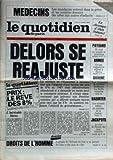 quotidien de paris le no 1059 du 22 04 1983 medecins greves delors se reajuste paysans manifs armee hernu dioxine 2 dirigeants de la firme hoffmann la roche entendus badinter justice le tour de france des jeux interdits droi