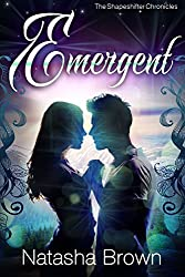 Emergent (The Shapeshifter Chronicles Book 3) (English Edition)