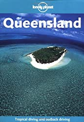 Lonely Planet Queensland (Lonely Planet Queensland & the Great Barrier Reef) by Joseph Bindloss (2002-03-02)