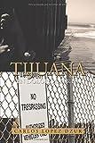 Tijuana: En dolor de parto