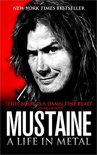 Mustaine: A Life in Metal por Dave Mustaine