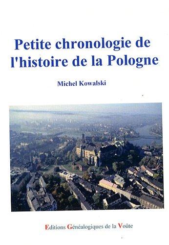 Petite chronologie de l'histoire de la Pologne par Michel Kowalski