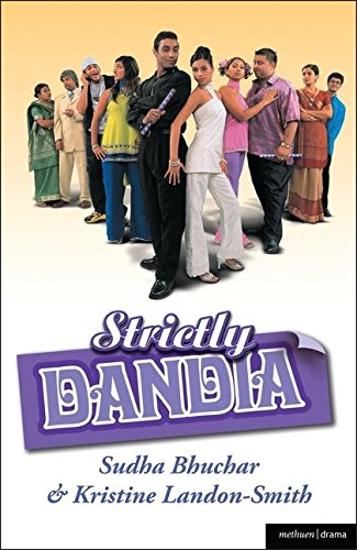 Strictly Dandia (Modern Plays)