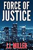 Best Legal Thrillers - Force of Justice: A Gripping Legal Thriller Review