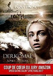 DERKOMAI T1: Ailleurs (Derkomaï)