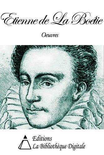 Oeuvres de Etienne de La Boétie par Etienne de La Boétie