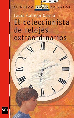 Portada del libro El coleccionista de relojes extraordinarios (Barco de Vapor Roja)