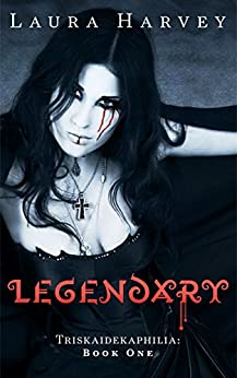 Legendary (Triskaidekaphilia Book 1) by [Sparrow, Wendy, Leonberger, Michael, Bauer, Sara Dobie, North, T.R., Phillips, Aisling]