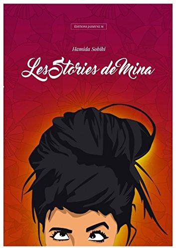 Les stories de Mina - Hamida Sohibi 2017