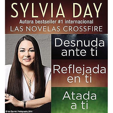 Sylvia Day Serie Crossfire Libros I, 2 y 3