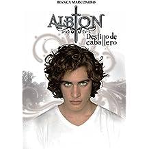 Albion - Destino de caballero (Spanish Edition)