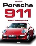 Porsche 911: 50 Jahre Sportwagenkultur