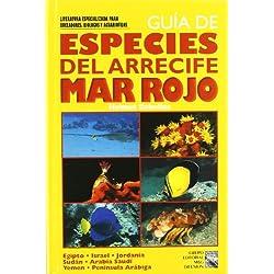 Guia De Especies Del Arrecife Del Mar Rojo