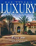 Scarica Libro Dan Sater s Luxury Home Plans by Dan F Sater 2005 02 01 (PDF,EPUB,MOBI) Online Italiano Gratis