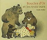 Boucles d'Or et les trois ours   Muller, Gerda (1926-....). Auteur