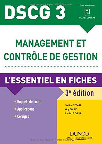 DSCG 3 Management et contrôle de gestion - 3e éd. - L'essentiel en fiches - 2018/2019 par Sabine Sépari