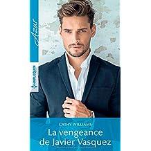 La vengeance de Javier Vasquez