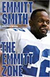 The Emmitt Zone by Emmitt Smith (1995-10-01)