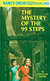 Nancy Drew 43: The Mystery of the 99 Steps (Nancy Drew Mysteries)