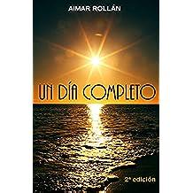 Un día completo (Spanish Edition)