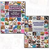 Compendium of Jewellery Making Techniques and Compendium of Beading Techniques 2 Books Bundle Collection - 200 Tips, Techniques and Trade Secrets
