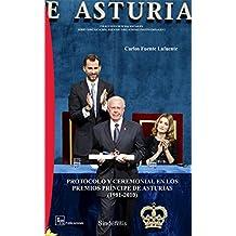 PROTOCOLO Y CEREMONIAL EN LOS PREMIOS PRÍNCIPE DE ASTURIAS (1981-2010) (COLECCIÓN CIENCIAS SOCIALES)
