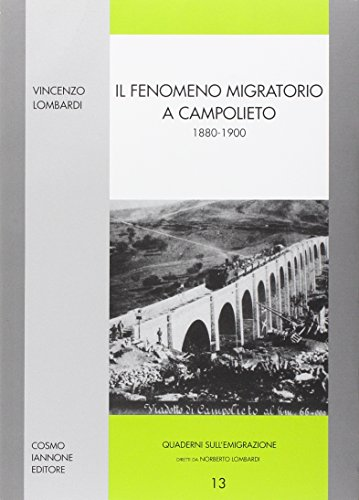 Il fenomeno migratorio a Campolieto 1880-1900