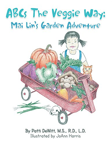 Abcs the Veggie Way:: Mai Lin'S Garden Adventure di Patti Dewitt,JoAnn Harris,Laura Fox,Mandy Copenhaver,Kristin Blankemeyer
