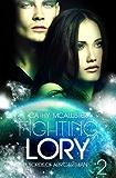 Fighting Lory (Deutsche Fassung) (Lords of Arr'Carthian 2)