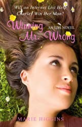 Winning Mr. Wrong by Marie Higgins (2010-08-02)