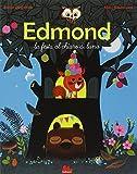 Edmond. La festa al chiaro di luna. Ediz. illustrata