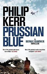 Prussian Blue: Bernie Gunther Thriller 12 (Bernie Gunther 12)