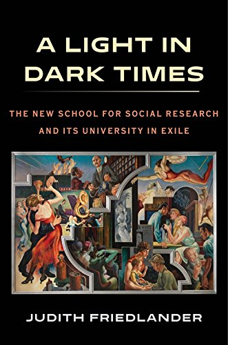 A Light in Dark Times: The New School for Social Research and Its University in Exile (English Edition)