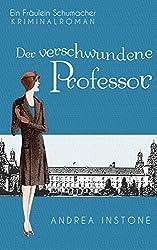Der verschwundene Professor (Fräulein Schumacher 1)