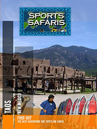 Sports Safaris - Taos New Mexico [OV] (New Taos Mexico)