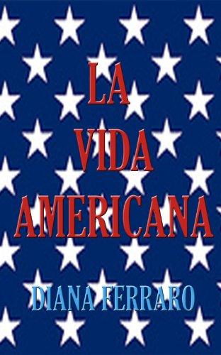La vida americana por Diana Ferraro