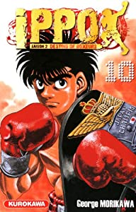 Ippo Saison 2 - Destins de Boxeurs Tome 10